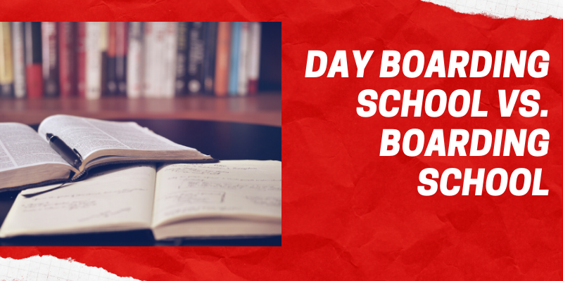 Day Boarding School vs. Boarding School