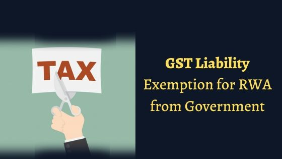 GST Liability Exemption for RWA from Government