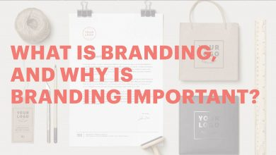 Photo of How To Understand The True Meaning of Branding?