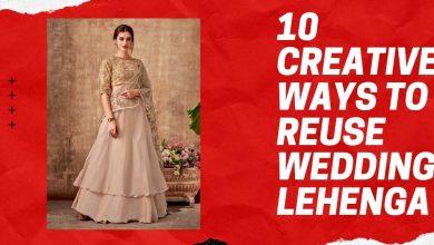 Photo of 10 Creative ways to Reuse Wedding Lehenga
