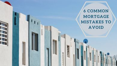 Photo of 6 Common Mortgage Mistakes To Avoid