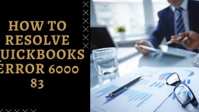 Photo of How To Resolve Quickbooks error 6000 83