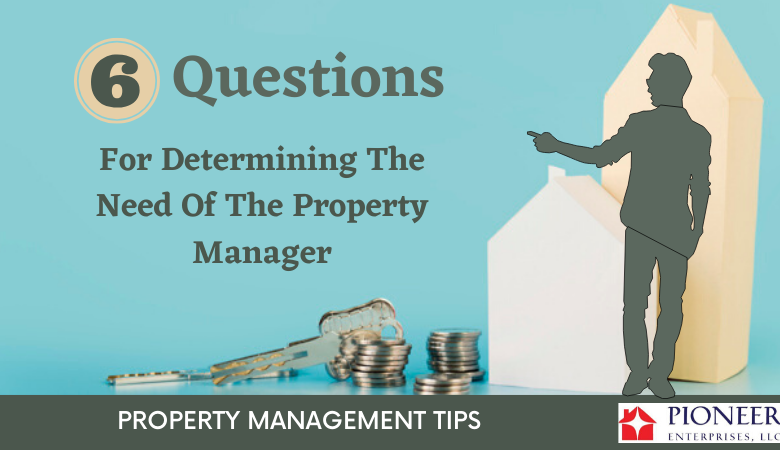 Need Of The Property Manager