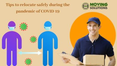 Photo of Tips to relocate safely during the pandemic of COVID 19