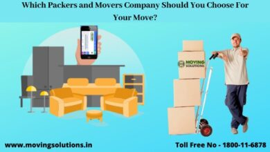 Photo of Which Packers and Movers Company Should You Choose For Your Move?