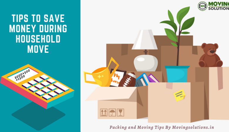 Tips to Save Money During Household Move