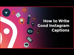 Photo of How To Write Best Instagram Captions And Tags