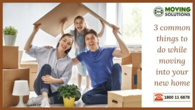 Photo of 3 common things to do while moving into your new home