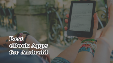 Photo of 5 best eBook Apps for Android – Enjoy Reading Anytime Anywhere