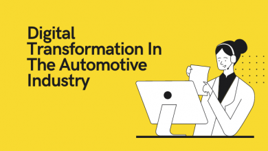 Photo of Digital Transformation In The Automotive Industry