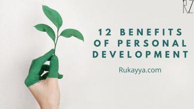 Photo of 12 Benefits of Personal Development – Rukayya