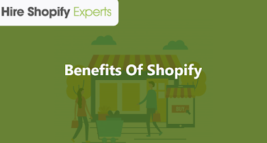 Photo of Benefits Of Shopify For E-Commerce Store Development