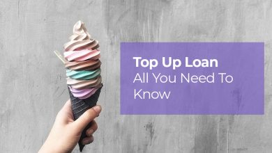 Photo of When It Comes to Loans, Say Yes To Top up Loan