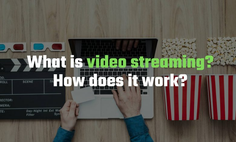 What is video streaming