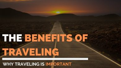 Photo of 7 Powerful Reasons Why Traveling Is So Important For Life?