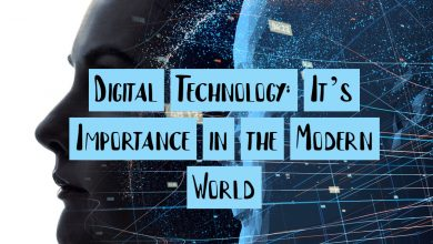 Photo of Digital Technology: It's Importance in the Modern World