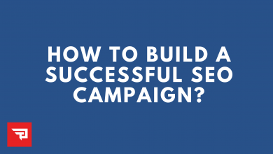 Photo of How To Build A Successful SEO Campaign?