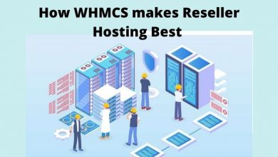 Photo of How WHMCS makes Reseller Hosting Reliable and Secure