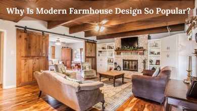 Photo of Why Is Modern Farmhouse Design So Popular?