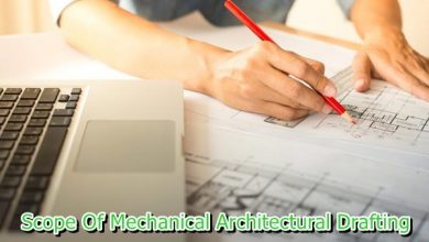 Photo of What Is the Scope Of Mechanical Architectural Drafting?