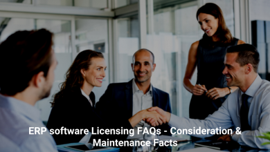 Photo of ERP software Licensing FAQs – Consideration & Maintenance Facts