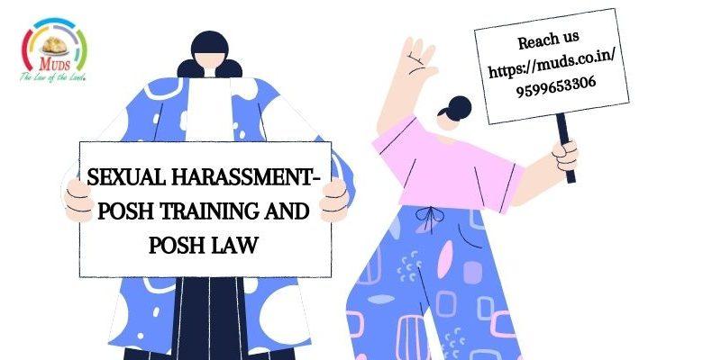 Sexual Harassment POSH training and POSH law