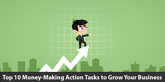 Top-10-Money-Making-Action-Tasks-to-Grow-Your-Business
