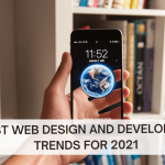Web Design and Development Trends for 2021