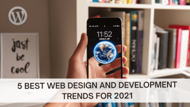 Photo of Top 5 Web Design and Development Trends for 2021