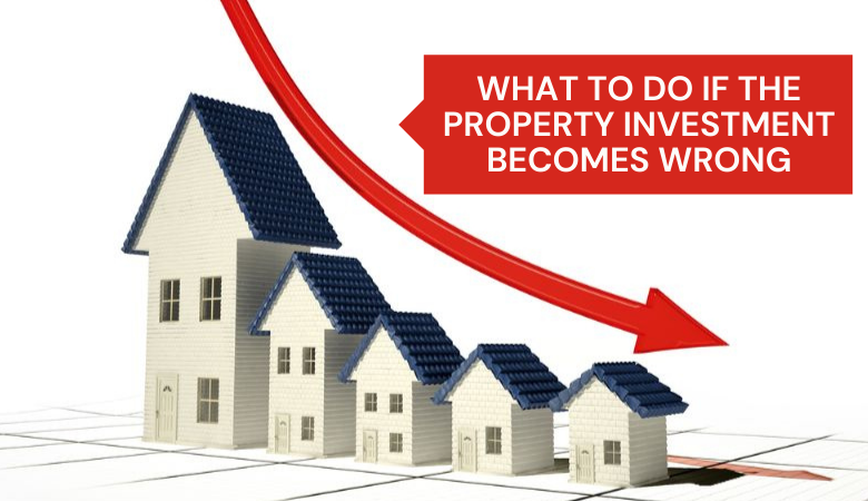 Wrong Property Investment