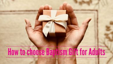 Photo of Things to Consider when Buying Baptism Gifts for Adults