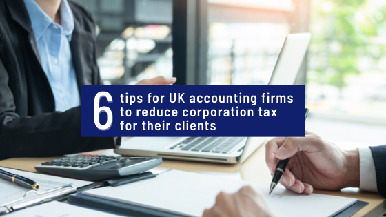 6 tips to reduce UK corporate tax