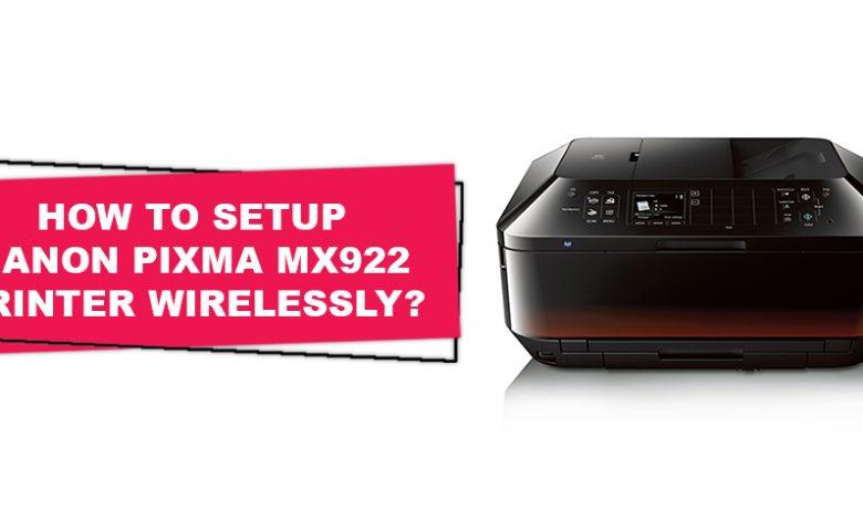 How to Setup Canon Pixma Mx922 printer
