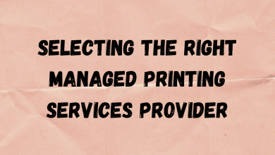 Photo of Selecting The Right Managed Printing Services Provider