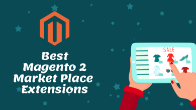 Photo of Magento 2 Marketplace Extension To Revamp Your E-commerce Store