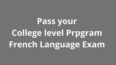 Photo of What is CLEP French Language Exam and How to pass it?