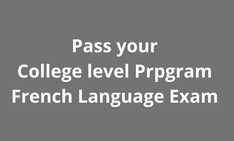 Pass your CLEP French Language Exam