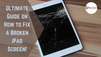 Photo of Ultimate Guide on How to Fix a Broken iPad Screen!