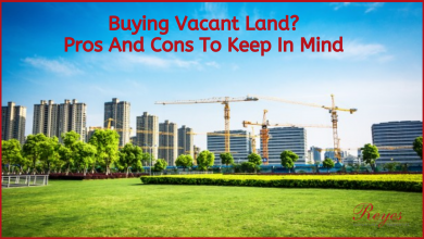Photo of Buying Vacant Land? Pros And Cons To Keep In Mind