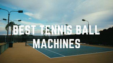 Photo of Best Tennis Ball Machines