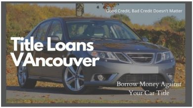 Photo of Need Cash Now? Get Car Title Loans In Vancouver City Canada!
