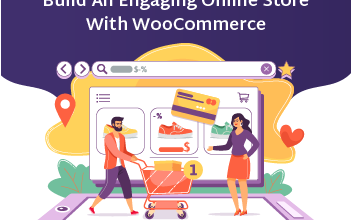 Photo of Build an Engaging Online Store with WooCommerce