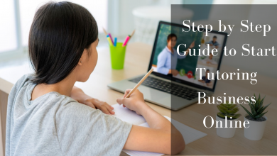 Photo of Step by Step Guide to Start Tutoring Business Online