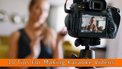 Photo of 10 Tips for Making Amazing Karaoke Videos (Guide 2021)