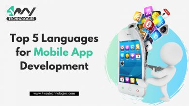 Photo of Top 5 Languages for Mobile App Development
