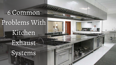 Photo of 6 Common Problems With Kitchen Exhaust Systems