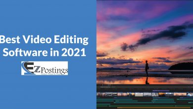 Photo of Best Video Editing Software in 2021