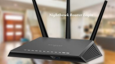 Photo of Things You Need to Know About the Nighthawk Router Login